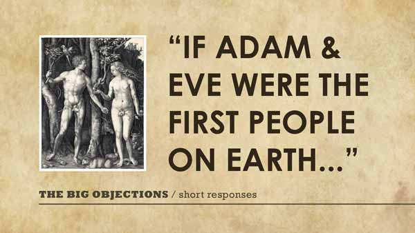 If Adam and Eve were the first people on earth...