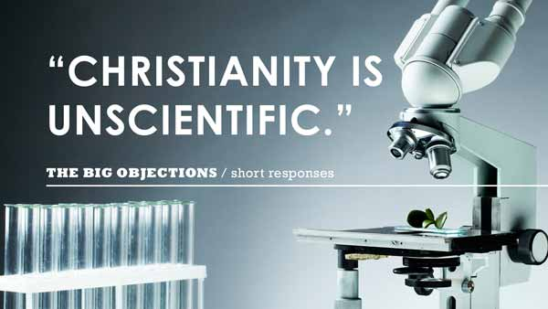 Christianity is unscientific