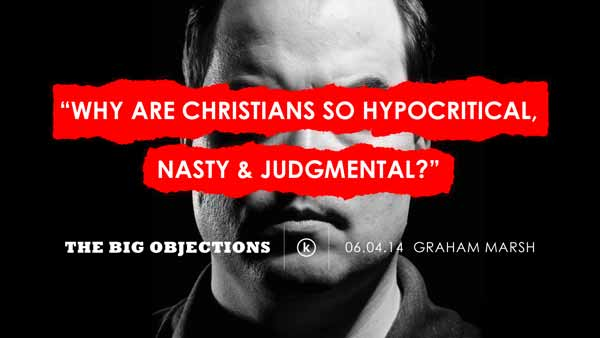 Why are Christians so hypocritical, nasty & judgmental?
